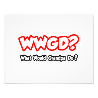 WWGD...What Would Grandpa Do? Invitation