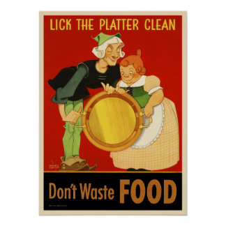 WWII Lick the Platter Clean-Don t Waste Food Print