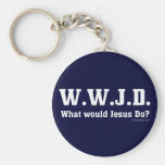 WWJD? What Would Jesus Do? Basic Round Button Key Ring