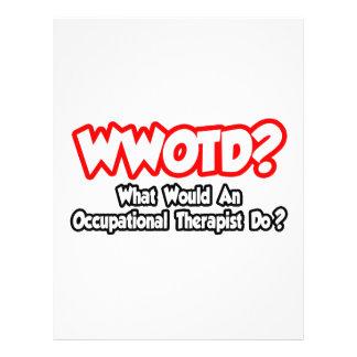 WWOTD...What Would an Occ. Therapist Do? 21.5 Cm X 28 Cm Flyer