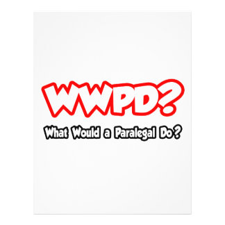 WWPD...What Would a Paralegal Do? 21.5 Cm X 28 Cm Flyer