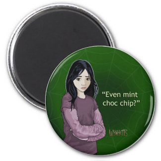 Wychetts Magnet- Mint Choc Chip 6 Cm Round Magnet