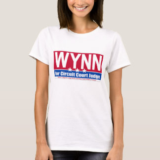 Wynn For Judge Campaign Support Shirt