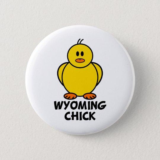 Wyoming Chick 6 Cm Round Badge