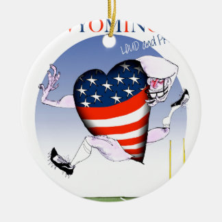 Wyoming loud and proud, tony fernandes round ceramic decoration
