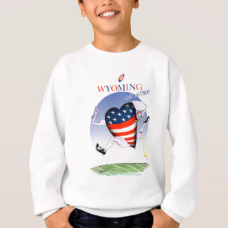 Wyoming loud and proud, tony fernandes sweatshirt