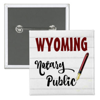 Wyoming Notary Public Ink Pen 15 Cm Square Badge