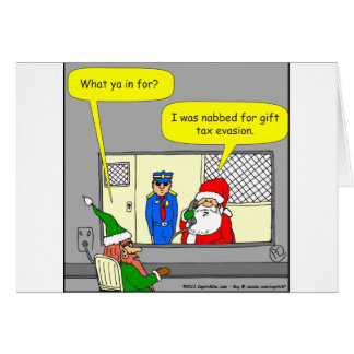 x53 gift tax evasion cartoon card