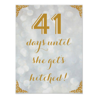 X Days Until She Get's Hitched! Print