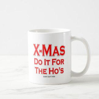 X-mas do it for the Ho's Basic White Mug
