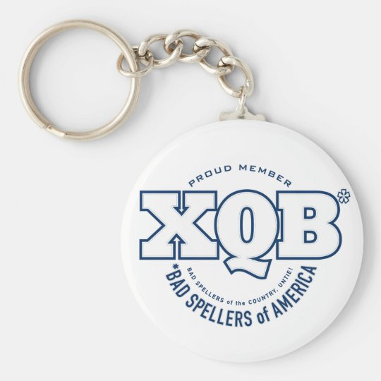 x.Q.B., Bad Spellers of America. Keychain. Basic Round Button Key Ring