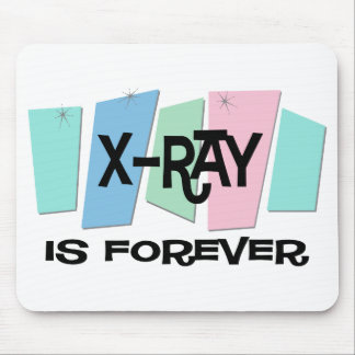 X-Ray Is Forever Mouse Pad