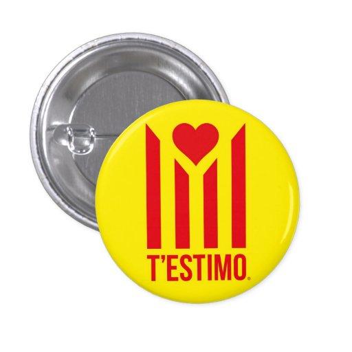 Xapa T'estimo Catalunya® Pinback Buttons