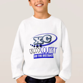 XC CROSS COUNTRY GO THE DISTANCE! SWEATSHIRT