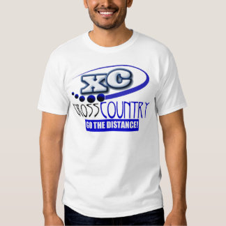 XC CROSS COUNTRY GO THE DISTANCE! T-SHIRT