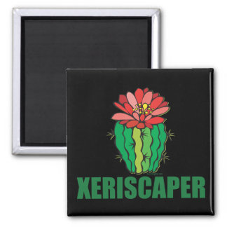 Xeriscaping Magnets
