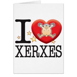 Xerxes Love Man Greeting Card