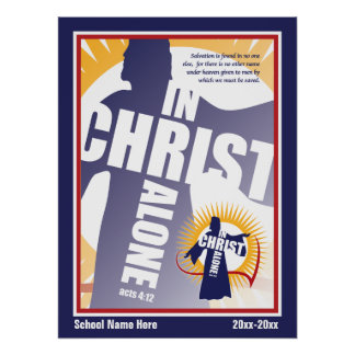 """XL Customizable In Christ Alone Poster 35 x 47"""""""