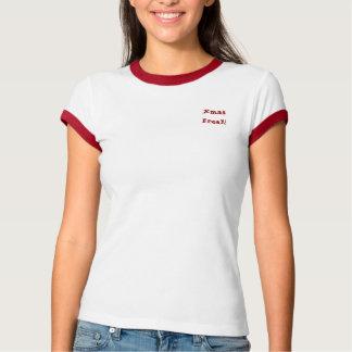 Xmas Freak! T-Shirt