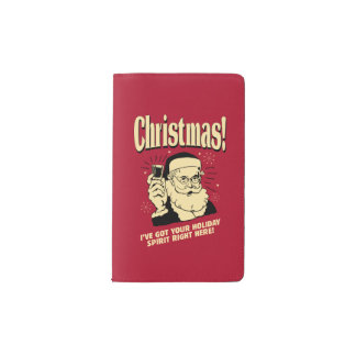 Xmas: I've Got Your Holiday Spirit Right Here Pocket Moleskine Notebook