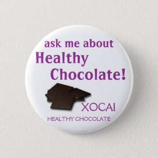XOCAI Healthy Chocolate 6 Cm Round Badge