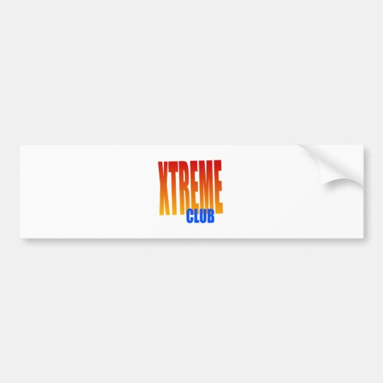xtreme club bumper sticker