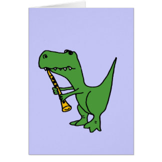XX- Hilarious T-rex Dinosaur Playing the Clarinet Card