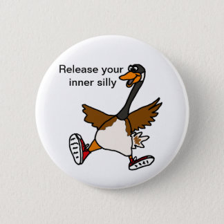 XX- Release Your Inner Silly - Goose 6 Cm Round Badge