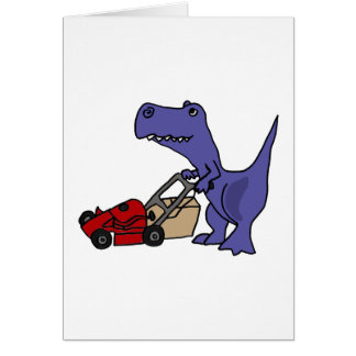 XX- T-rex Dinosaur Pushing Lawn Mower Card