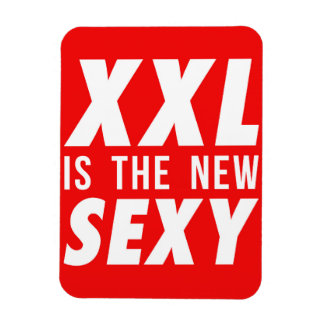 XXL is the new sexy Rectangular Photo Magnet