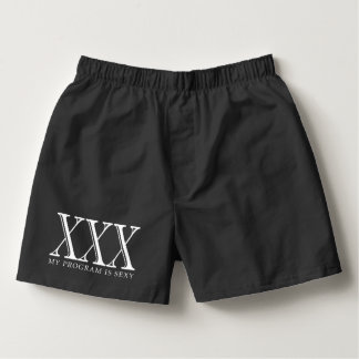XXX My Program Is Sexy Boxer Shorts Boxers
