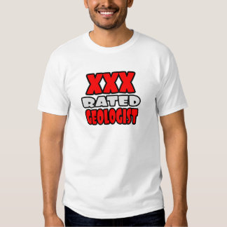 XXX Rated Geologist Shirt
