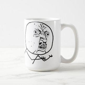 Y U NO (Original) - Mug