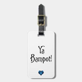 Ya Bampot Funny Scottish Slang Saying Bag Tag