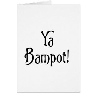 Ya Bampot Funny Scottish Slang Saying Greeting Card