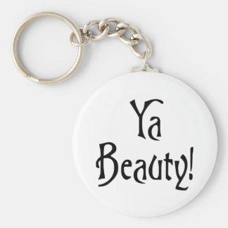 Ya Beauty  Funny Scottish Saying Basic Round Button Key Ring