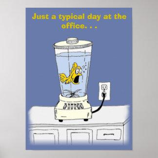 Ya Betcha I'm Stressed! (Fish in a Blender) Poster