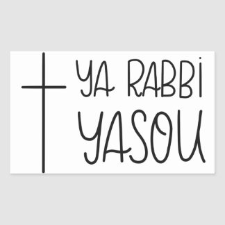 Ya Rabbi Yasou (O Lord Jesus) Handlettered Sticker