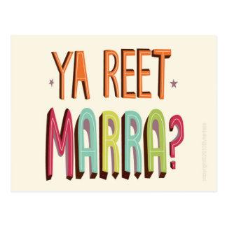 Ya Reet Marra Post Card