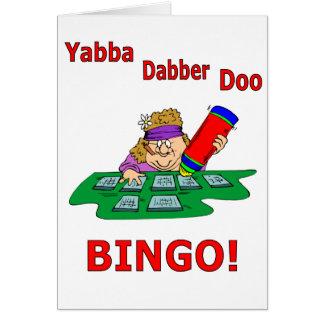 Yabba Dabber Doo - BINGO Greeting Card