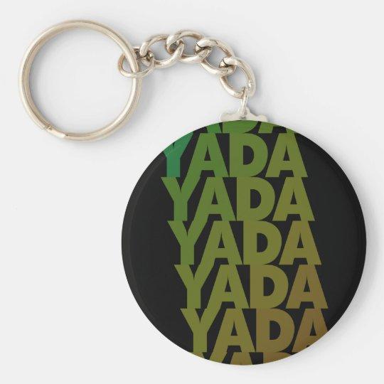 Yada Yada Yada Basic Round Button Key Ring