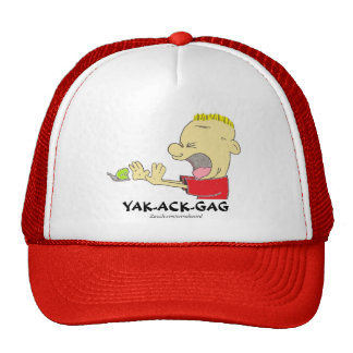 Yak-ack-gag! Hat