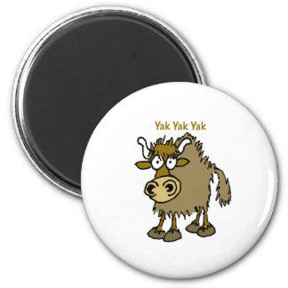 YAK YAK YAK Talking IS Life! 6 Cm Round Magnet