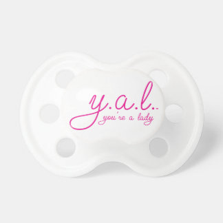 YAL - You're a Lady™ Pacifiers
