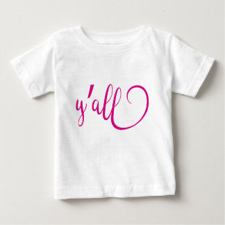 y'all baby T-Shirt