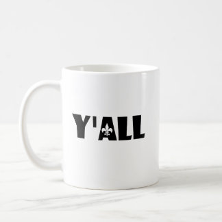 Y'all Fleur de Lis Cajun Louisiana Custom Mug