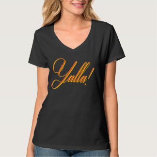 Yalla! - Ladies T-Shirt