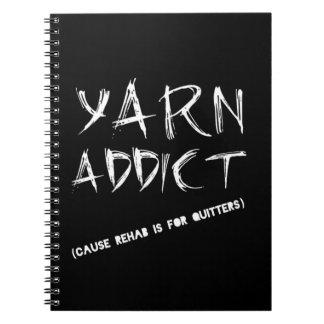 Yarn Addict Spiral notebook