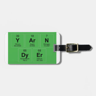Yarn Dyer Periodic table Breaking Bad like Luggage Tag