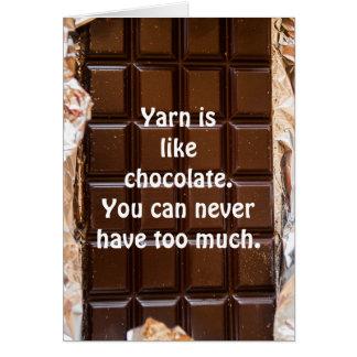 Yarn is like chocolate, funny card, yarn card
